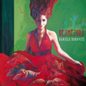 Desmesura -Daniela Horovitz (2013)