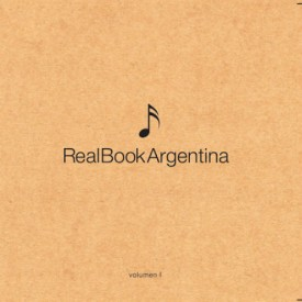 Real Book Argentino -Argentos / Trío Plachta Álvarez Giunta- (2010)