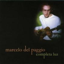 Completa luz -Marcelo Del Paggio- (2004)