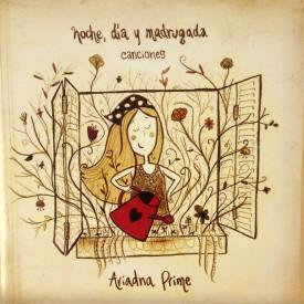Noche día y madrugada -Ariadna Prime- (2010)