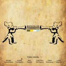 Música de camaradas -Pablo Valotta- (2008)