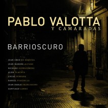 Barrioscuro -Pablo Valotta- (2012)