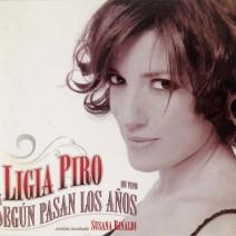 Según pasan los años-Ligia Piro- (2011)