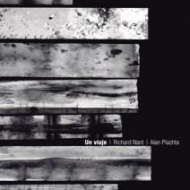 Un viaje – Richard Nant / Alan Plachta