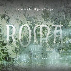 Roma – Carlos Villalba (2016)